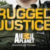 Animal Planet is yet to renew Rugged Justice for season 4