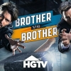 HGTV is yet to renew Brother vs. Brother for Season 5