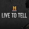 History Channel is yet to renew Live to Tell for season 2