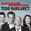 IFC is yet to renew The Increasingly Poor Decisions of Todd Margaret for season 4