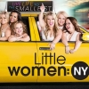 Lifetime is yet to renew Little Women: NY for season 3
