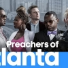 Oxygen is yet to renew Preachers of Atlanta for season 2