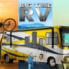 Travel Channel is yet to renew Big Time RV for season 4