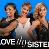 WE tv is yet to renew Love Thy Sister for season 2